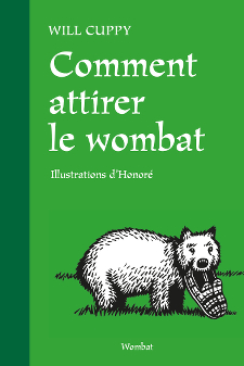 couverture Comment attirer le wombat